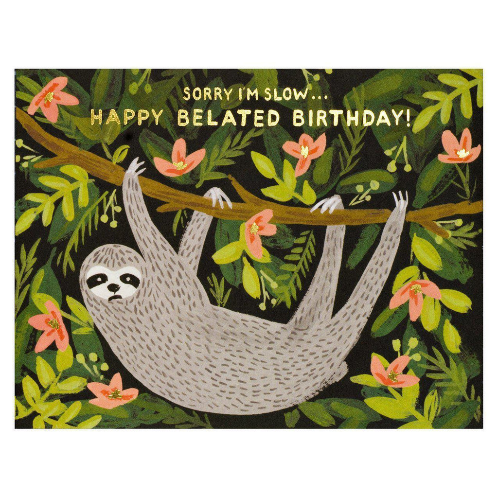 Rifle Paper Co. Sloth Belated Birthday Card - GREER Chicago Online Stationery Shop