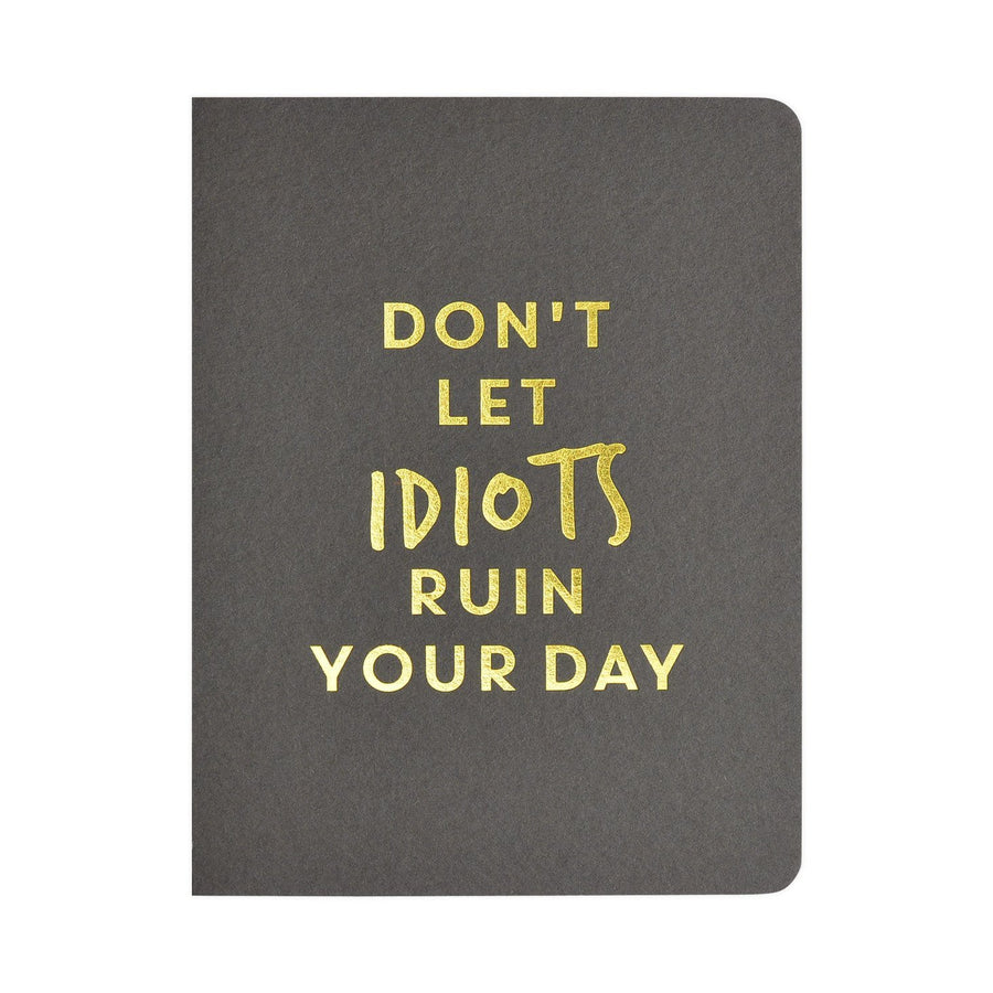 Smitten on Paper Idiots Greeting Card