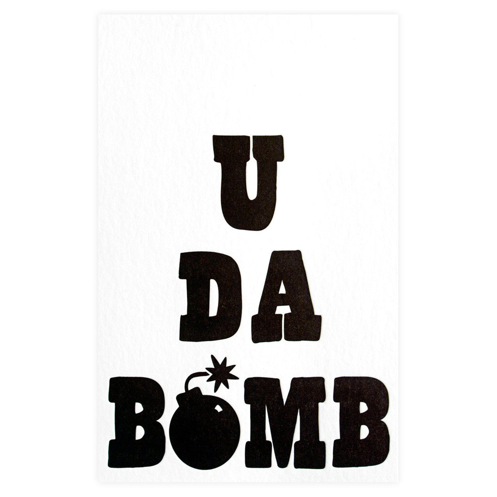 U Da Bomb Greeting Card - GREER Chicago Online Stationery