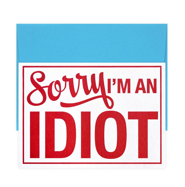 Sorry I'm An Idiot Greeting Card By A. Favorite - 1
