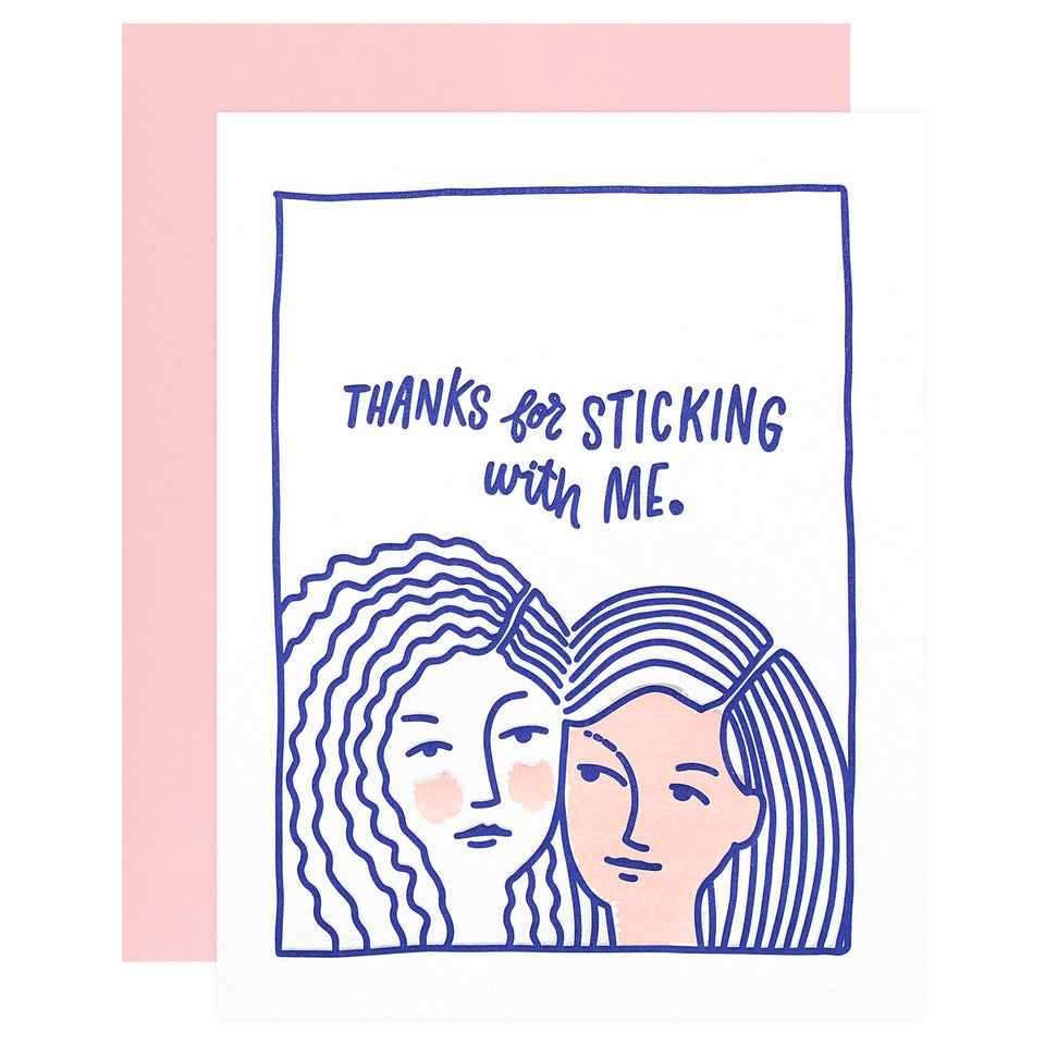 Friendly Fire Paper Stick With Me Greeting Card
