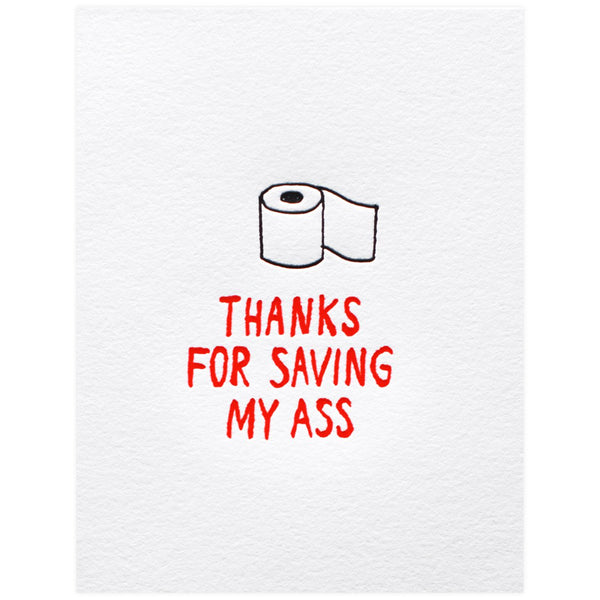 Ashkahn Thanks For Saving My Ass - GREER Chicago Online Stationery Shop