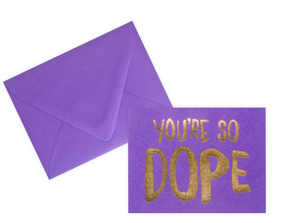 You're So Dope Card By The Social Type - 1