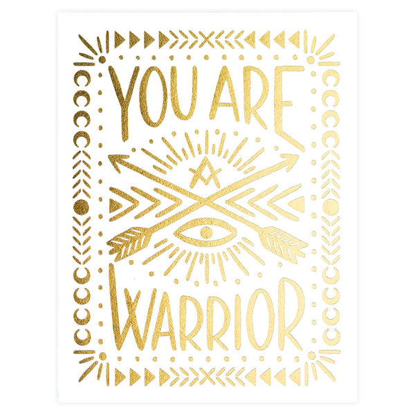 You Are A Warrior Greeting Card