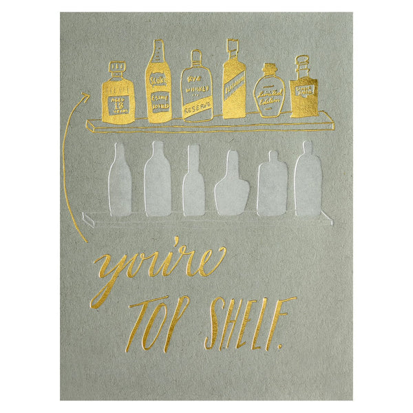 Top Shelf Greeting Card By Wild Ink Press