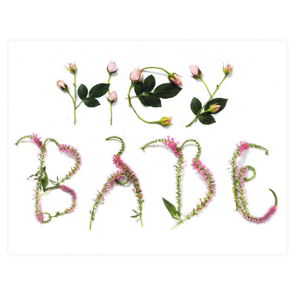 Hey Babe Floral Typography Greeting Card By With Lavender And Lace