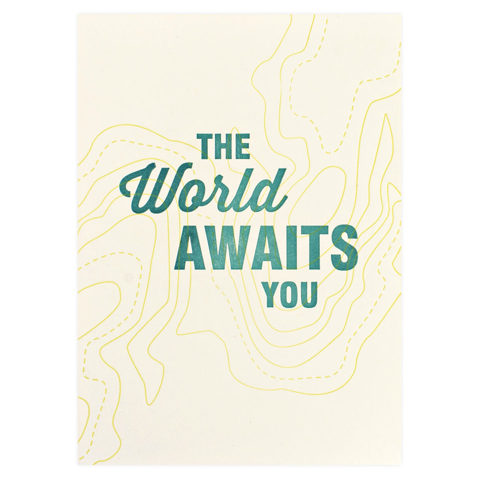 Fancy Seeing You Here The World Awaits You Greeting Card