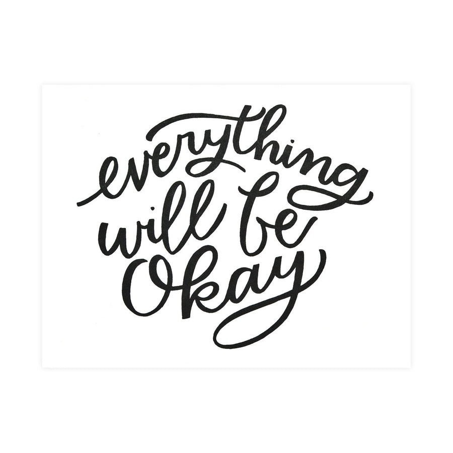 Worthwhile Paper Everything Will Be Okay Greeting Card - GREER Chicago Online Stationery Shop