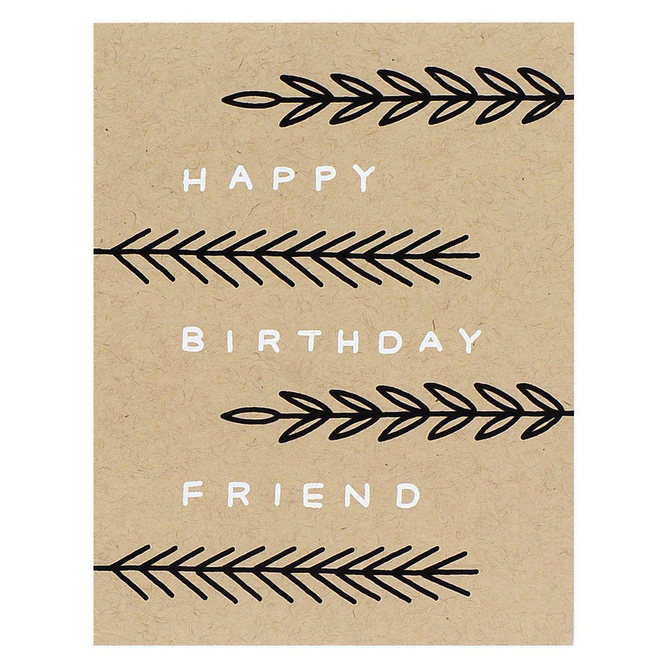 Worthwhile Paper Happy Birthday Friend Greeting Card