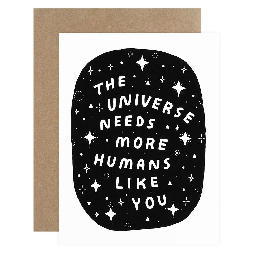 Worthwhile Paper The Universe Needs You Greeting Card