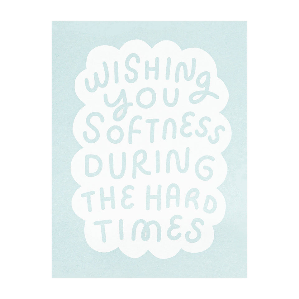 Worthwhile Paper Softness Greeting Card