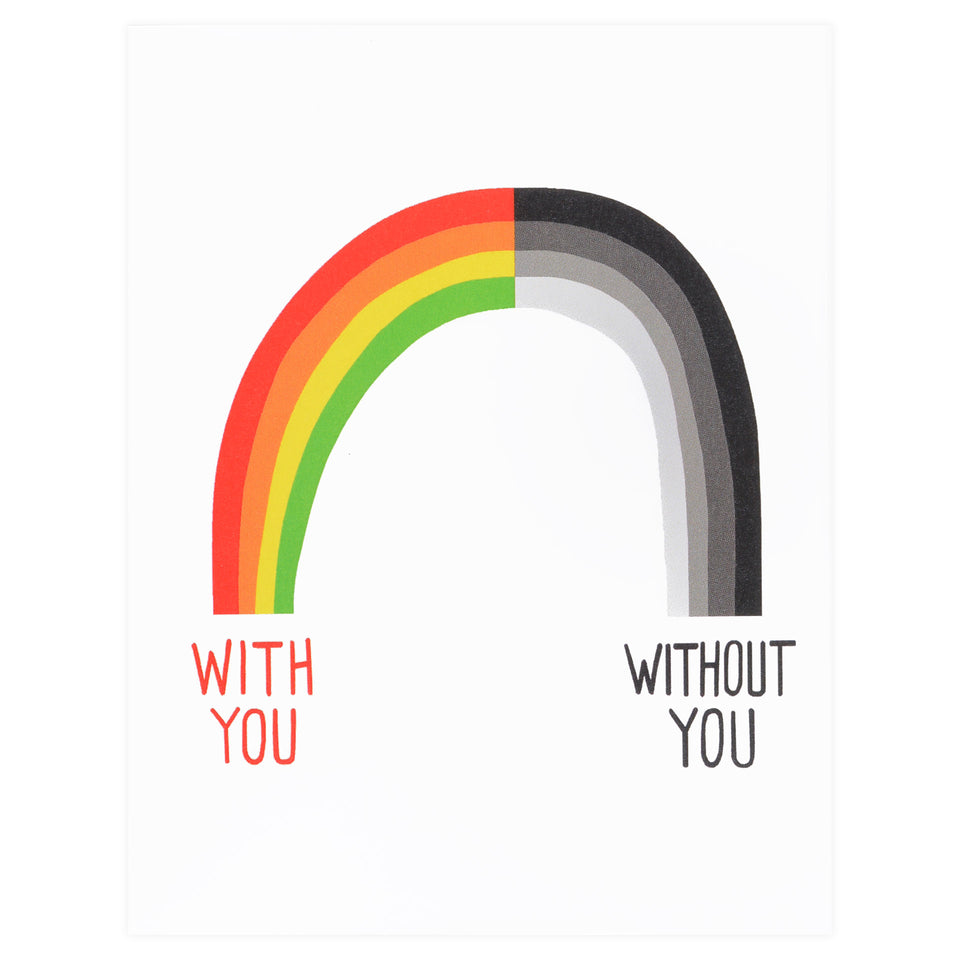 XOU With/Without You Greeting Card