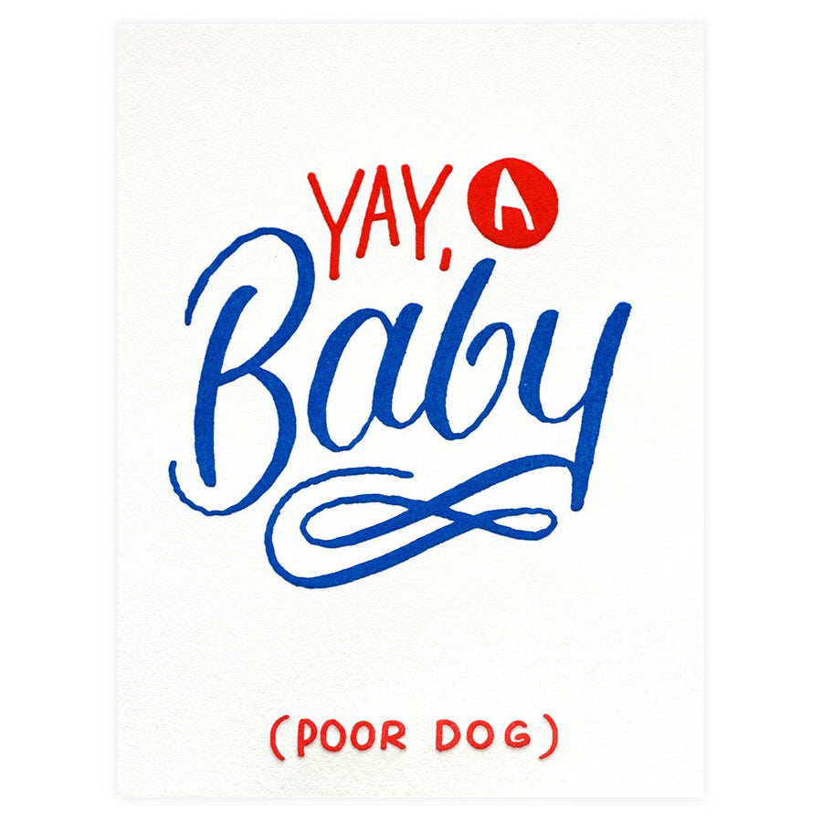 Bench Pressed Yay A Baby (Poor Dog) Greeting Card