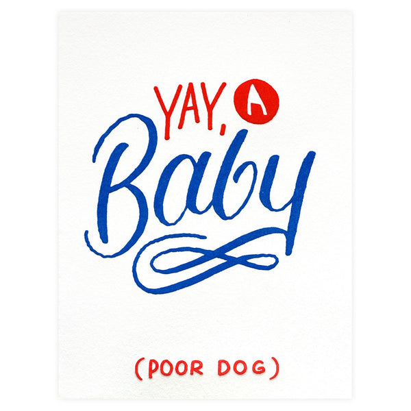 Bench Pressed Yay A Baby (Poor Dog) Greeting Card - GREER Chicago Online Stationery Shop
