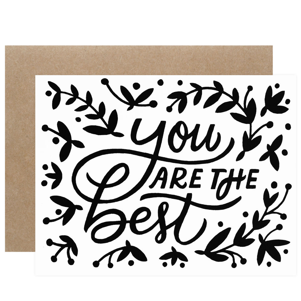 Worthwhile Paper You Are The Best Greeting Card