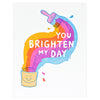Lucky Horse Press You Brighten My Day Greeting Card - GREER Chicago Online Stationery Shop
