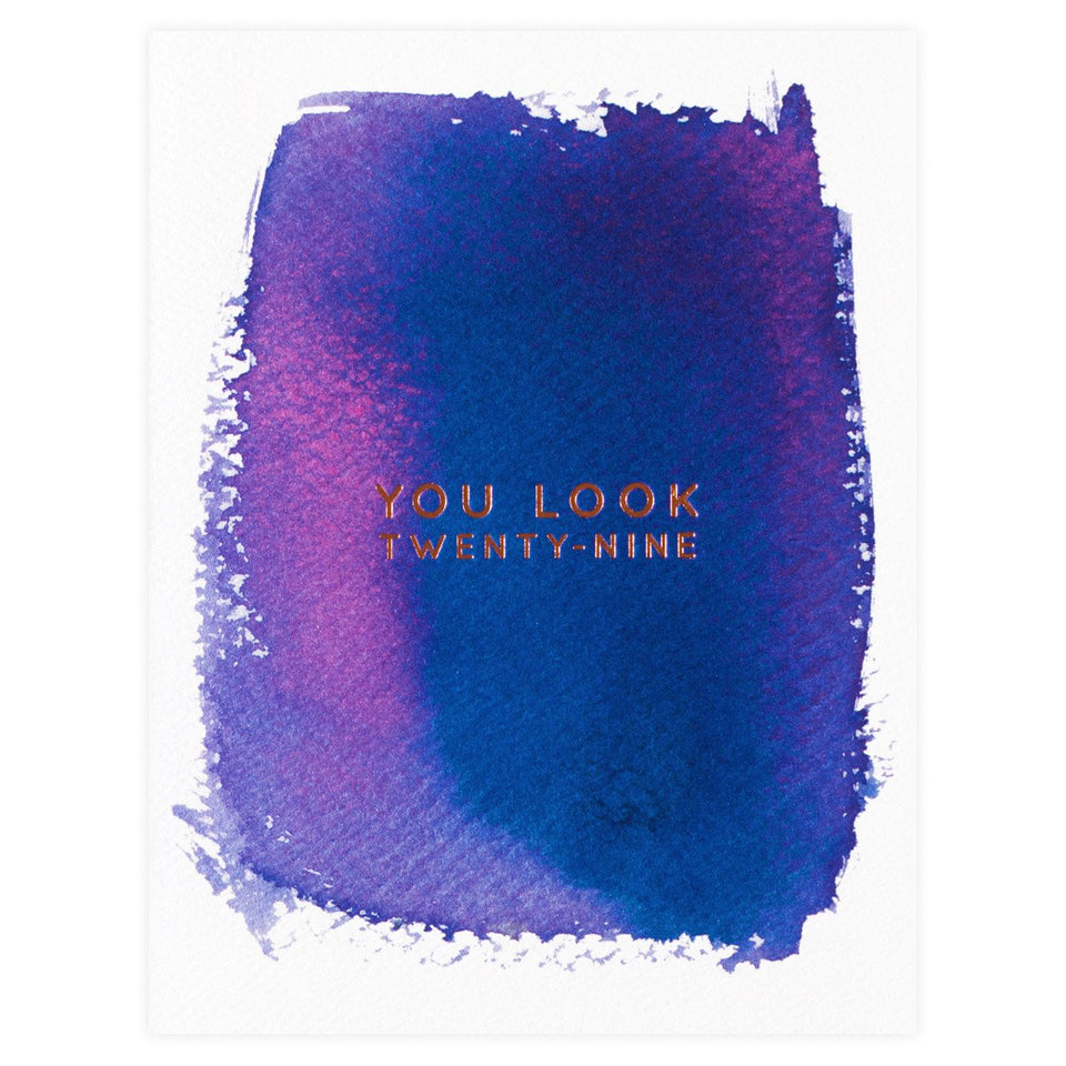 E. Frances Paper You Look 29 Birthday Card