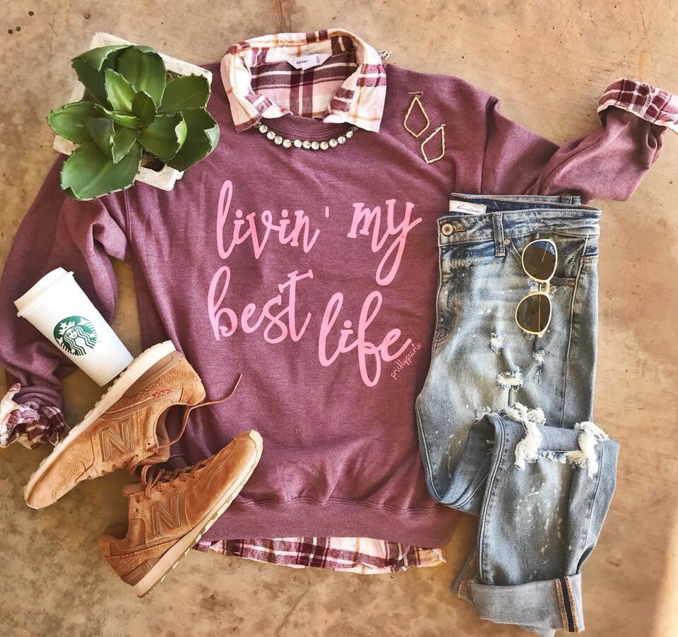 Livin My Best Life Sweatshirt - Haute Stuff Boutique