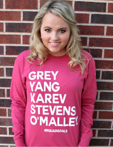 #Squad Goals - Grey's Anatomy You Are My Person Long Sleeve Shirt by Jadelynn Brooke
