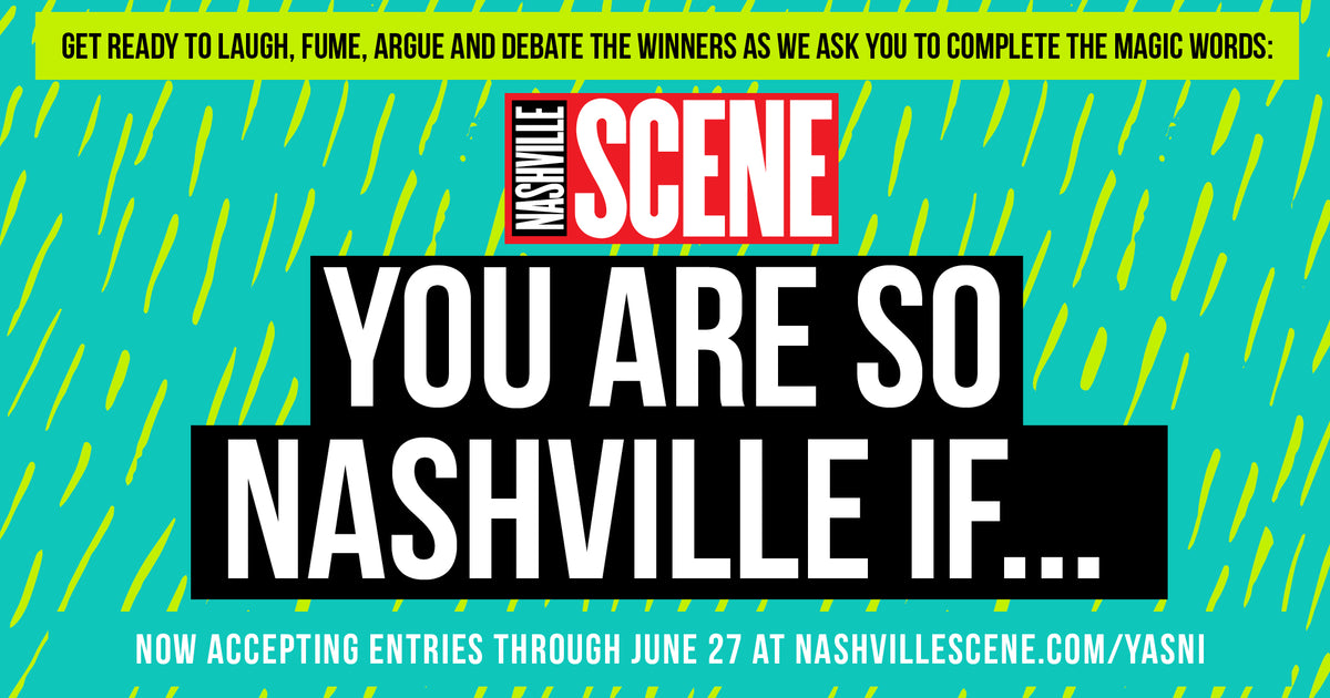 The Winning Formula for You Are So Nashville If... contest