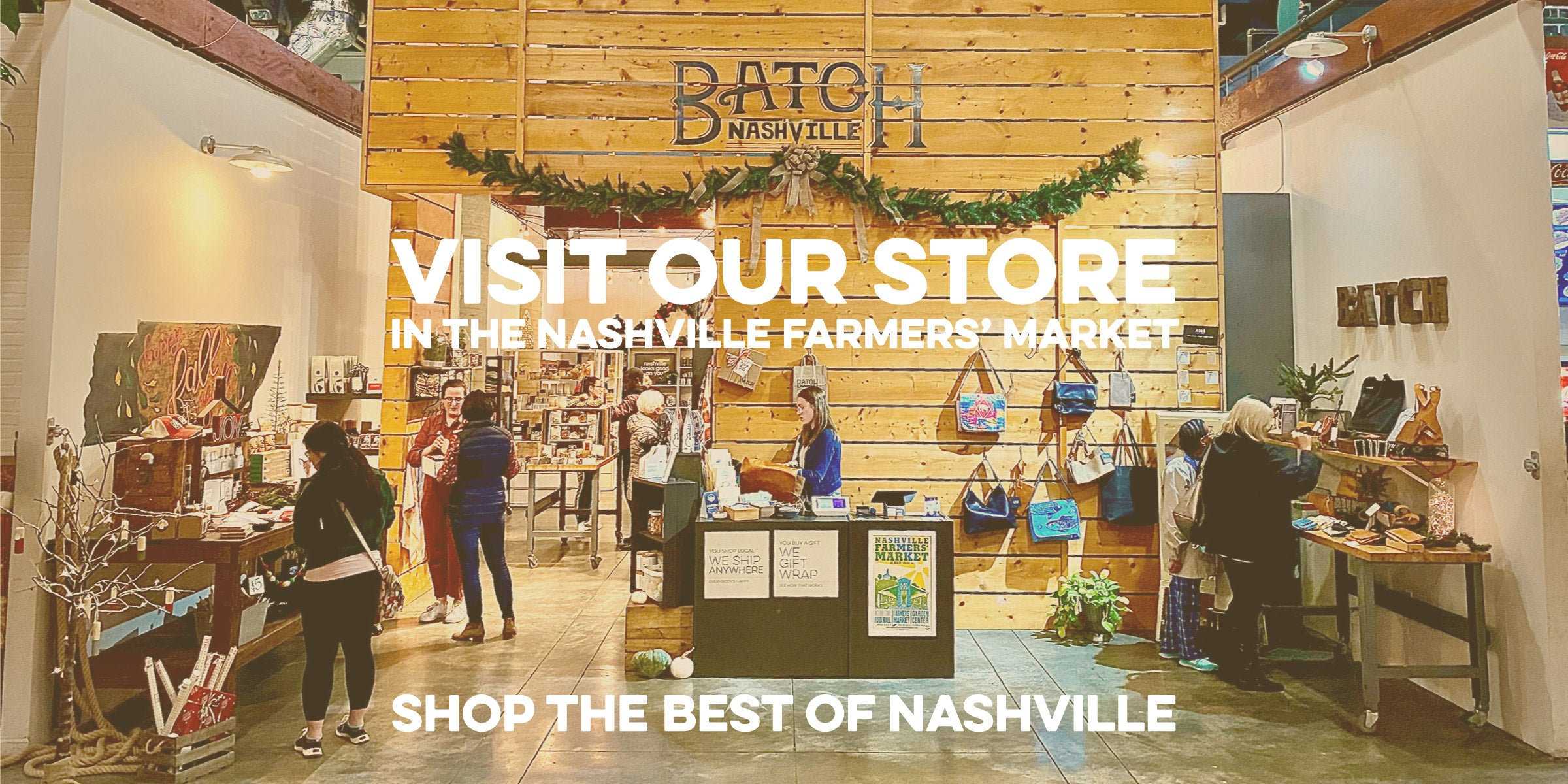 Visit our store in the Nashville Farmers Market