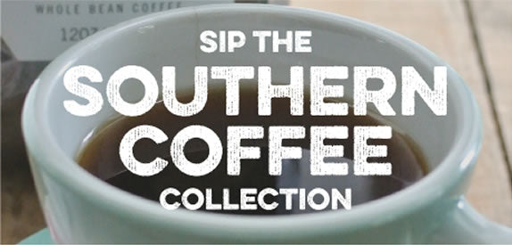 Sip the Southern Coffee Collection
