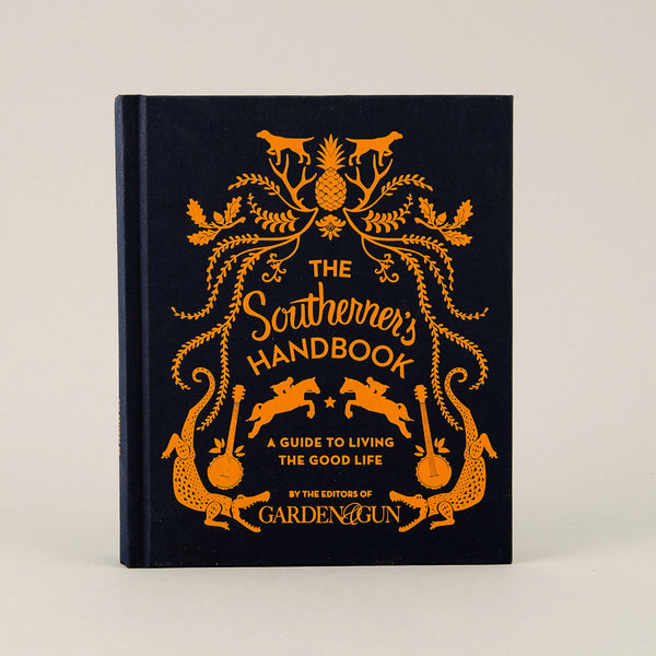 The Southerner's Handbook from Garden and Gun