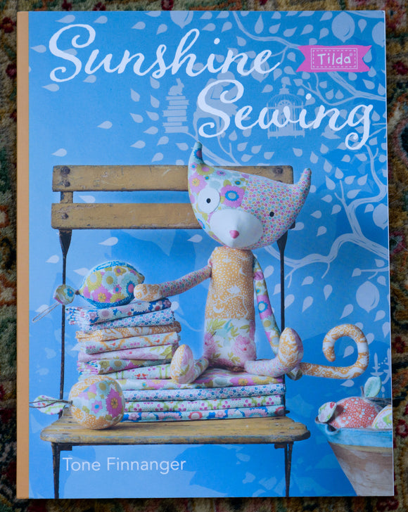 Sunshine Sewing Book from Tilda by Tone Finnanger.