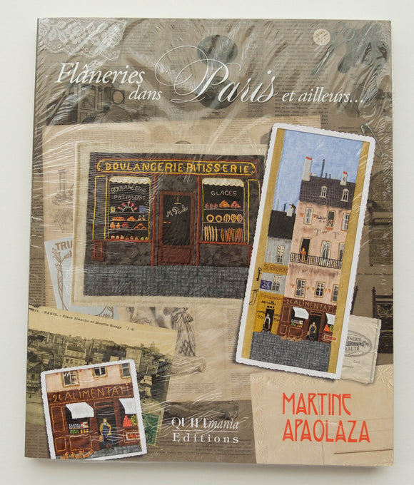 Flaneries Dans Paris - Quilting and Applique Book from Quiltmania Editions. By Martine Apaolaza