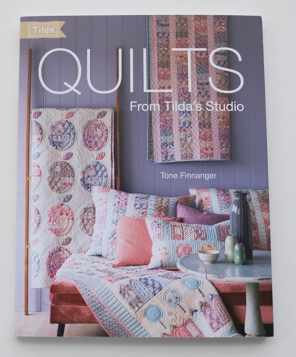 Quilts From Tilda's Studio Quilting Book by Tone Finnanger