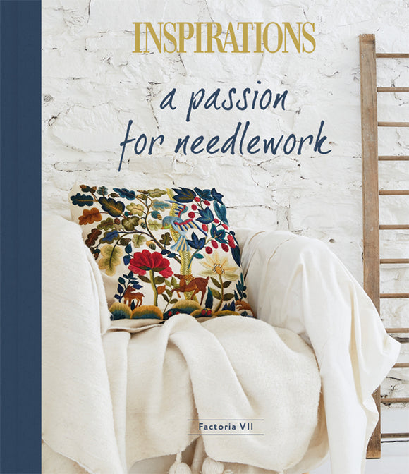 Inspirations: A Passion for Needlework, Factoria VII - Embroidery Book from Australia