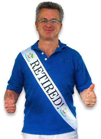 """Retired!"" Sash - Retirement Party Supplies, Gifts, and Decorations"