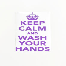 Load image into Gallery viewer, Keep Calm and Wash Your Hands Car or Window decal