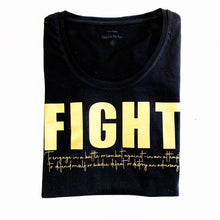 Load image into Gallery viewer, FIGHT Tshirt