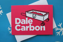 Load image into Gallery viewer, Latin Greeting Card: Dale Carbon