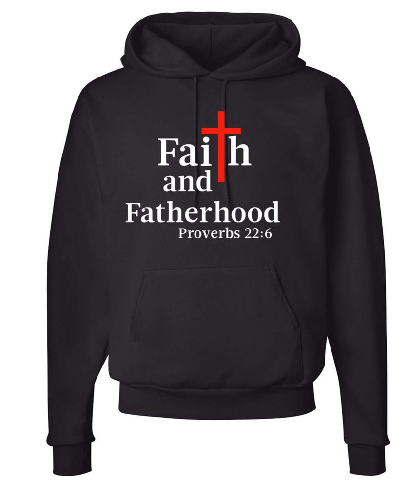 Faith And Fatherhood Hoodie