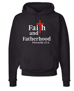 Faith And Fatherhood Hoodie - Inspirational Affirmation Apparel