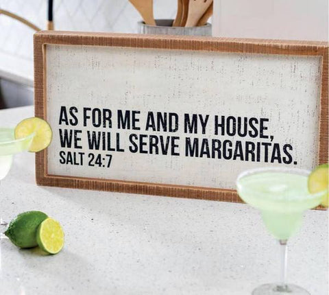 'We Will Serve Margaritas' Box Sign