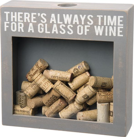 There's Always Time For A Glass Of Wine Cork Holder