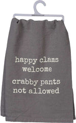 'Happy Clams Welcome Crabby Pants Not Allowed' Kitchen Towel by PBK