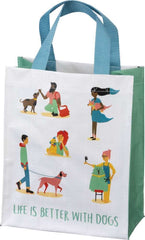 Life Is Better With Dogs Market Tote by PBK