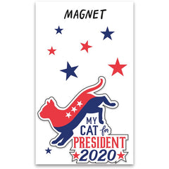 'My Cat For President' Magnet by PBK