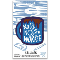 'No Coffee No Workee' Sticker by PBK