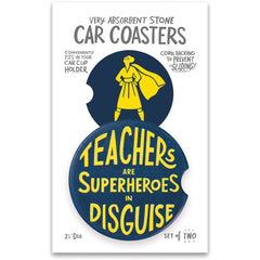 'Teachers Are Superheroes' Car Coasters by PBK - Set of 2