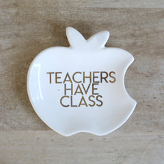 'Teachers Have Class' Trinket Dish