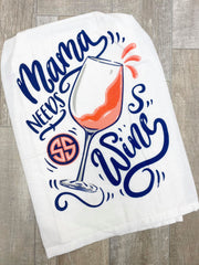 'Mama Needs Wine' Printed Dish Towel by Simply Southern