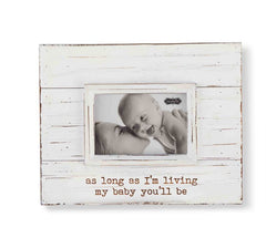 'my baby you'll be' Distressed Wood Frame by Mud Pie