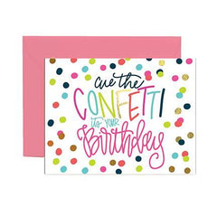 'Cue the Confetti, It's Your Birthday' Greeting Card