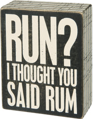 New! 'I Thought You Said Rum' Box Sign