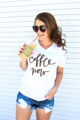 Coffee Now Graphic Shirt
